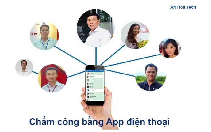Chấm công bằng khuôn mặt qua App điện thoại