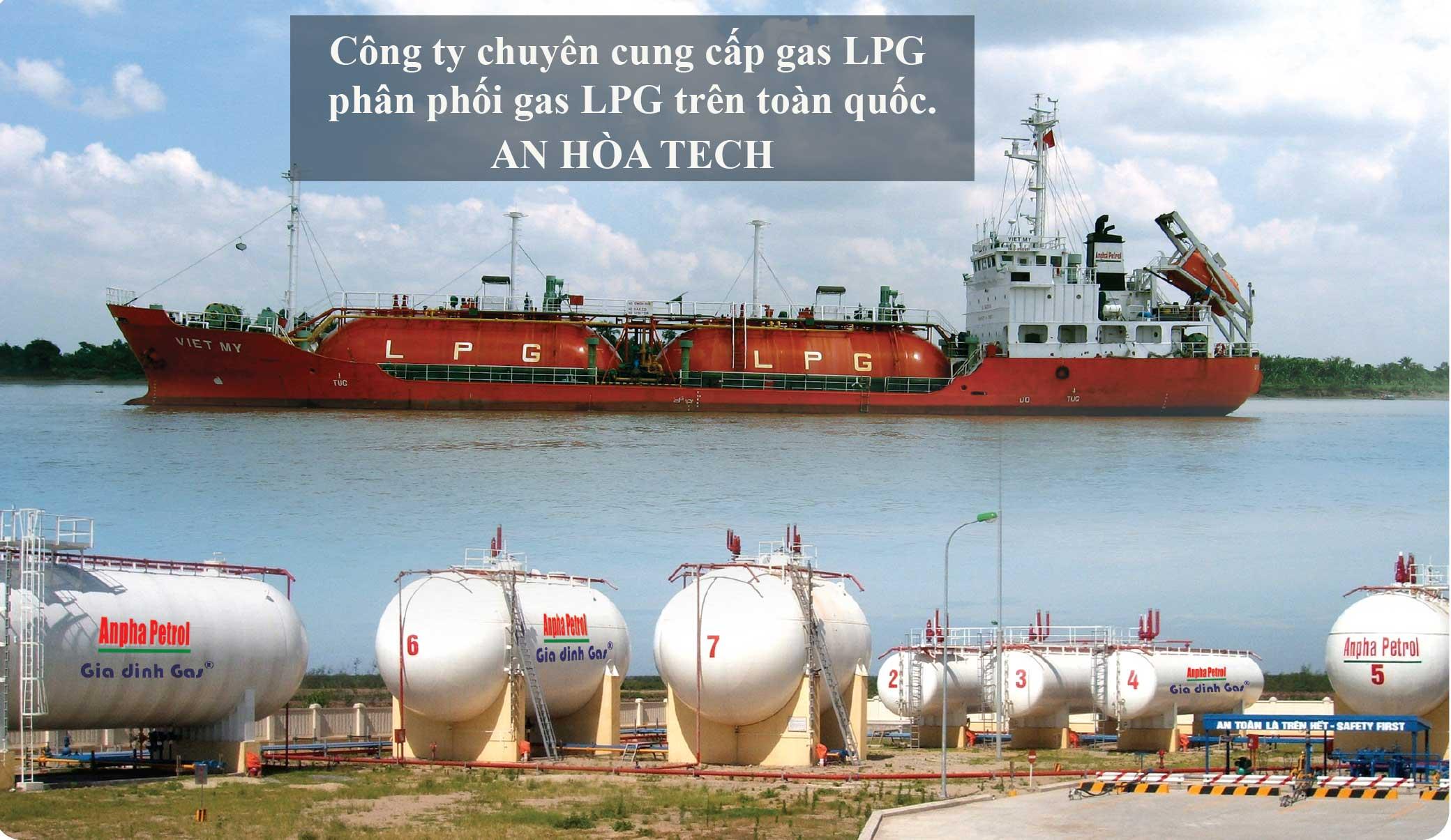 Công ty chuyên cung cấp gas LPG nguồn, phân phối gas LPG trên toàn quốc